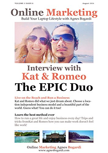 Online Marketing Magazine Issue 8 - Build your Laptop Lifestyle with Agnes Bogardi: Interview with The Epic Duo (English Edition) Duo Notebook