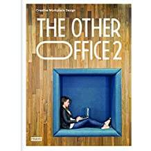 The Other Office 2 : Creative Workplace Design