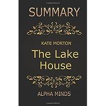 Summary: The Lake House by Kate Morton: A Novel