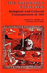 The Columbian Exchange: Biological and Cultural Consequences of 1492 (Contributions in American Studies)