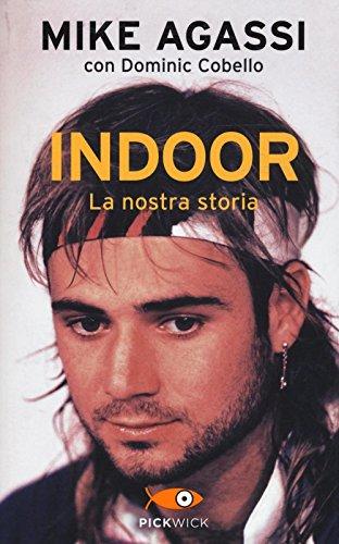 Indoor. La nostra storia