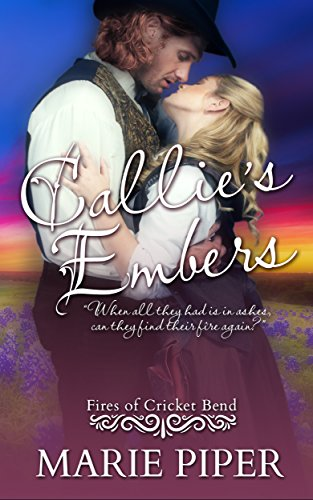Callie's Embers (Fires of Cricket Bend Book 3) (English Edition)