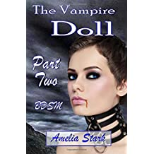 The Vampire Doll Part two: - Satin & Chains.: Volume 2