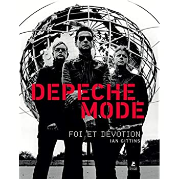 Depeche Mode - Foi et dévotion
