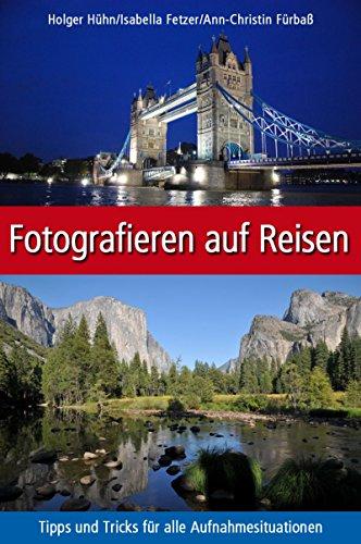 Fotografieren auf Reisen