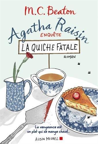 Agatha Raisin enquête (1) : La quiche fatale