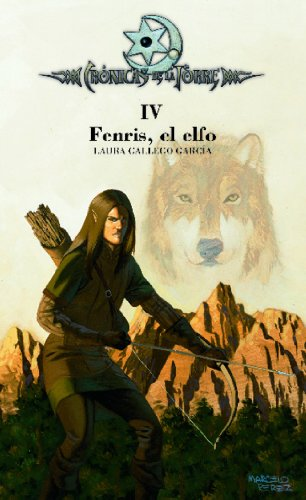 Crónicas de la Torre IV. Fenris, el elfo (eBook-ePub) por Laura Gallego García