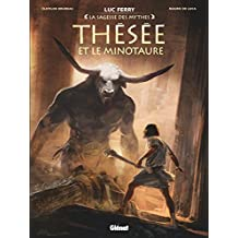 Thésée et le Minotaure (La sagesse des mythes)