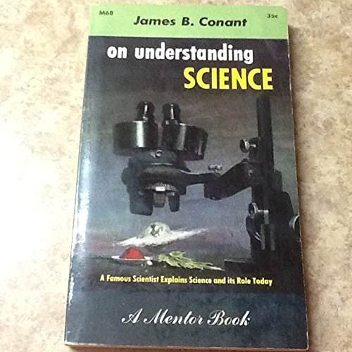 General education in science. Edited by I. Bernard Cohen and Fletcher G. Watson. With a foreword by James Bryant Conant