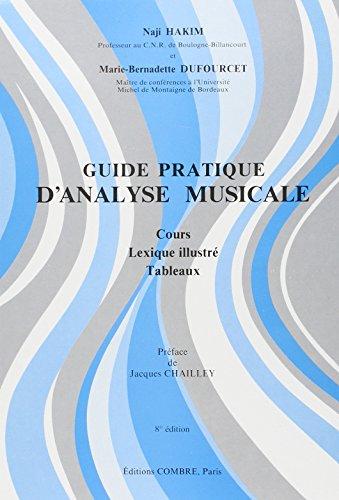 Guide pratique d'analyse musicale : Cours - Lexique illustré - Tableaux