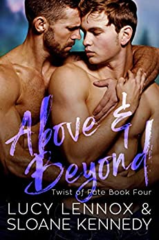 Above and Beyond (Twist of Fate, Book 4) (English Edition) van [Lennox, Lucy, Kennedy, Sloane]