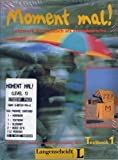 Moment Mal! Set: Textbook, Workbook 2 Audio CD's and Glossary by Martin ; Lukas Wertenschlag, Theodore Scherling, et al. Müller (1997-01-01)