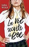 La vie secrète de Bee par Wolf