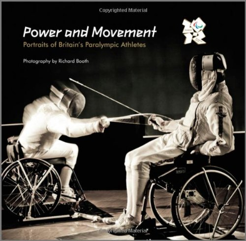 Power and Movement: Portraits of Britain's Paralympic Athletes