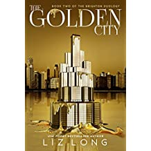 The Golden City (The Brighton Duology Book 2)