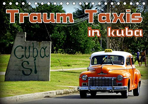 Traum Taxis in Kuba (Tischkalender 2020 DIN A5 quer): Oldtimer Taxis in Havanna und Santa Maria del Mar (Monatskalender, 14 Seiten ) (CALVENDO Mobilitaet) -