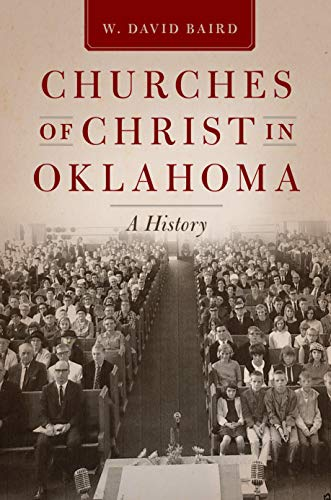 Churches of Christ in Oklahoma: A History (English Edition)