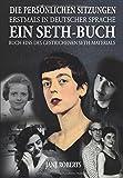EIN SETH-BUCH - DIE PERSÖNLICHEN SITZUNGEN: Buch 1 des gestrichenen Seth-Materials - Jane Roberts, Robert F. Butts
