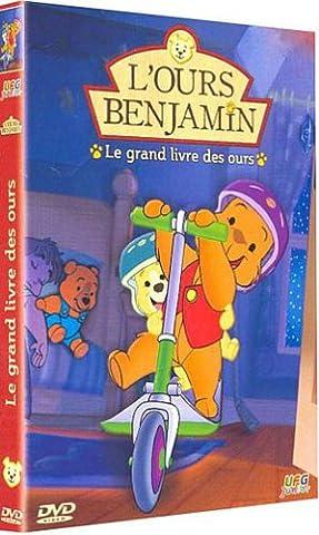 L'Ours Benjamin : Le Grand livre des ours