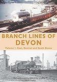 Branch Lines of Devon (Volume 1)