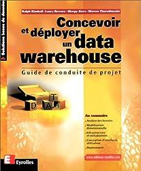Concevoir et déployer un data warehouse. Guide de conduite de projet