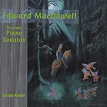 Complete Piano Sonatas by Edward Macdowell (2003-10-28)