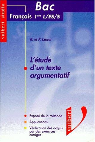 L'Etude d'un texte argumentatif, Bac français séries L, ES, S