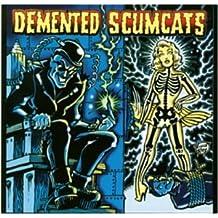 Demented Scumcats