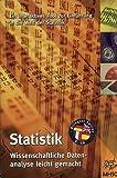 Statistik: Wissenschaftliche Datenanalyse leicht gemacht - Ein interaktives Tool zur Einführung in die Welt der Statistik