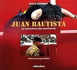 Juan Bautista : La conscience des sentiments