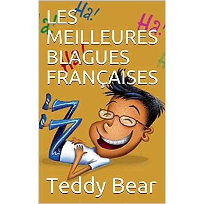 LES MEILLEURES BLAGUES FRANÇAISES