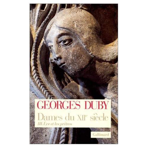 Dames du XIIe siècle, tome 3 : Eve et les prêtres