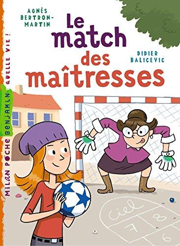 Le match des maîtresses