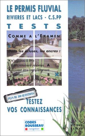 Le permis fluvial, tests par Collectif