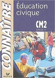 Connaître : Éducation civique, CM2 (cycle des approfondissements)