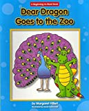 [(Dear Dragon Goes to the Zoo)] [By (author) Margaret Hillert ] published on (January, 2012)