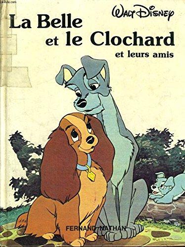 La Belle et le Clochard et leurs amis (Disney classiques)