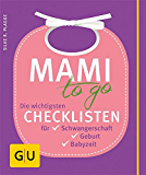 Mami to go (GU Einzeltitel Partnerschaft & Familie) (German Edition)