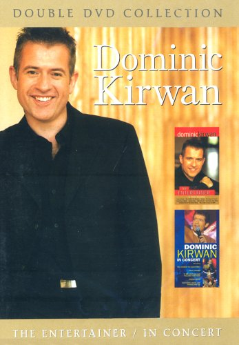 Dominic Kirwan  The Entertainer In Concert  DVD