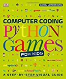 Computer Coding Python Games for Kids (Dk) - Best Reviews Guide