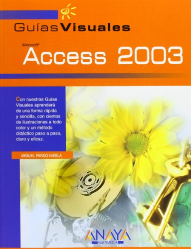 Access 2003 (Guias Visuales / Visual Guides)