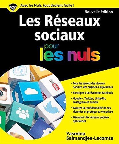 Les Réseaux sociaux pour les Nuls grand format, 2e édition