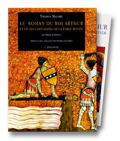 Le Roman du roi Arthur par Thomas Malory