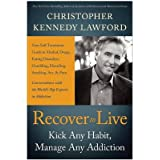 [(Recover to Live)] [ By (author) Christopher Kennedy Lawford ] [January, 2013]