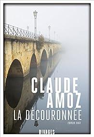 La découronnée par Claude Amoz