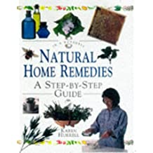 Natural Home Remedies: A Step-By-Step Guide (In a Nutshell (Element))