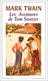 Les aventures de Tom Sawyer - Flammarion - 02/01/1997