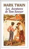 Les aventures de Tom Sawyer - Flammarion - 02/01/1997