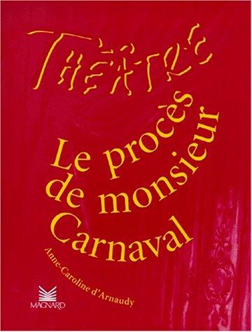 Le Procès de Monsieur Carnaval par D'Arnaudy