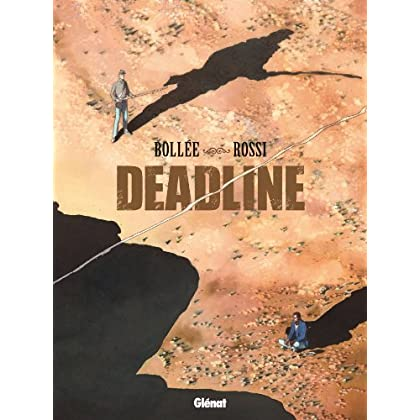 Deadline : One shot (Hors Collection)